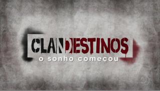 Imagem13 Assistir Clandestinos, o sonho começou Online (Nacional)
