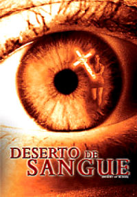 Deserto de sangue  Dublado 2008