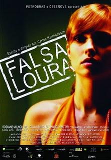 Falsa Loura – Nacional – 2008
